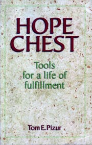 Hope Chest - Tools for a Life of Fulfillment