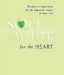 Soul Matters for the Heart